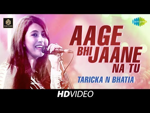 Aage Bhi Jaane Na Tu | Taricka N Bhatia | Cover Version | Old Is Gold | HD Video