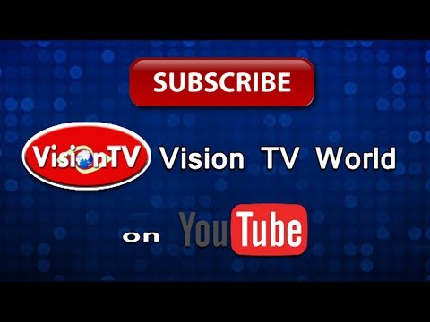 YOUTUBE SUBSCRIPTION. Vision TV World.
