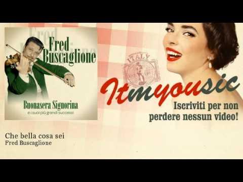 Fred Buscaglione – Che bella cosa sei – ITmYOUsic