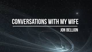 Jon Bellion - Conversations with my Wife (BKAYE Remix)