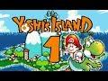 Let's Play Yoshis Island Part 1: Von Babys und Dinos