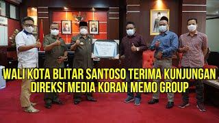 Wali Kota Blitar Santoso Terima Kunjungan Direksi Media Koran Memo Group