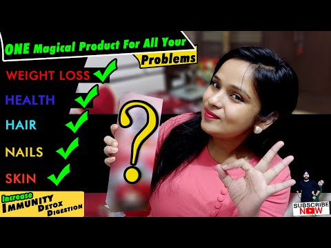 one-magical-product-for-all-your-problems-with-demo-|-for-weight-loss,-health,-hair,-nails-&-skin