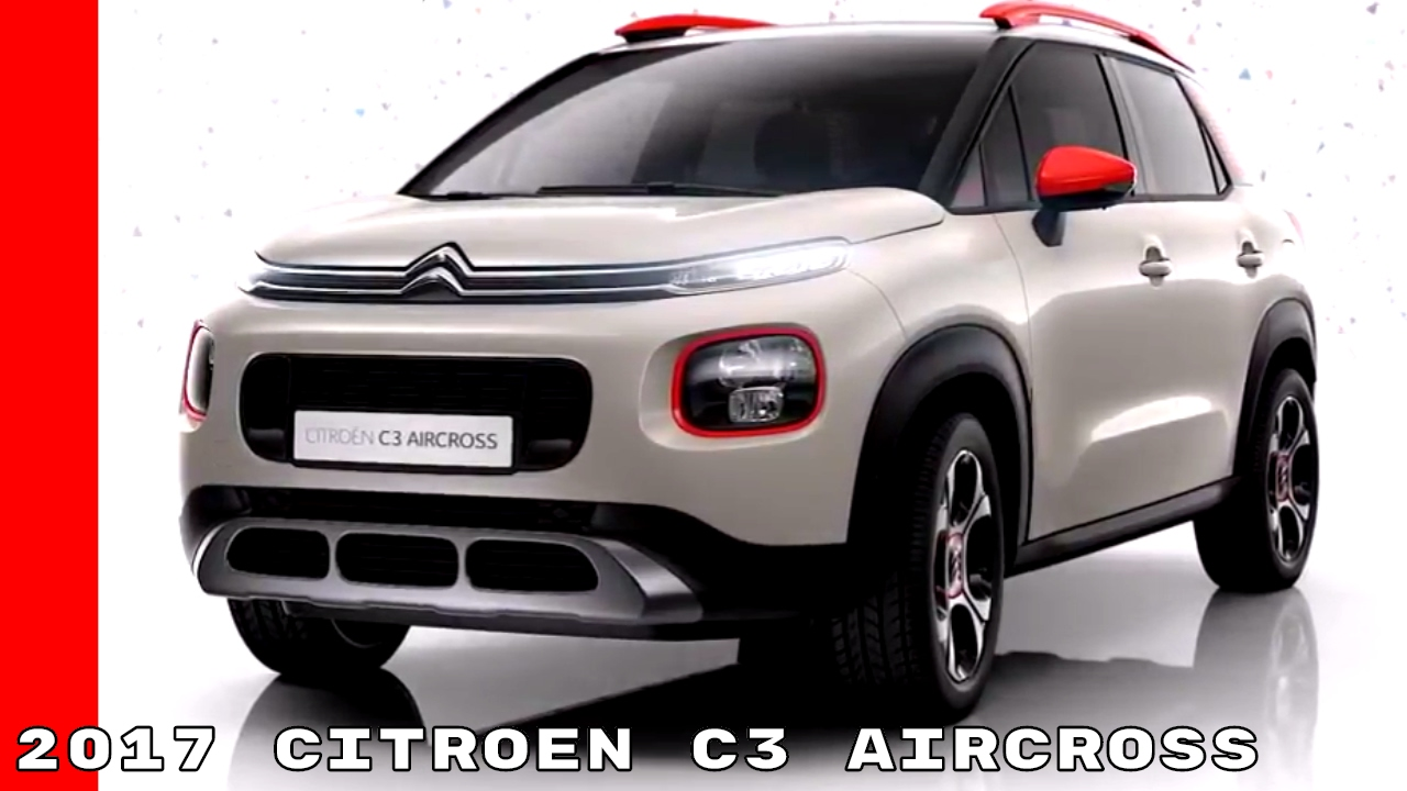 new 2017 citroen c3 aircross youtube. Black Bedroom Furniture Sets. Home Design Ideas