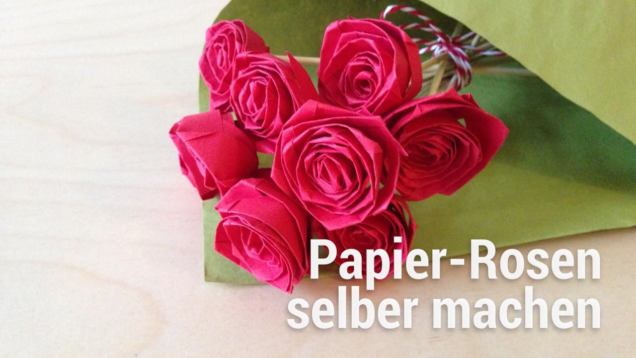 Anleitung Zum Falten Von Papier Rosen Youtube