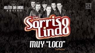 MUY LOCO - Grupo Sorriso Lindo - 8oCD &quotALEM DA VIDA AO VIVO&quot