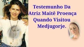 Maitê Proença Em Medjugorje, Testemunho Em 1998.