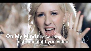 Ellie Goulding - On My Mind (Instrumental karaoke)