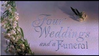 Мои любимые фильмы Четыре свадьбы и одни похороны