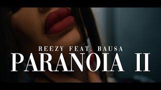 reezy - PARANOIA2 (feat. BAUSA)