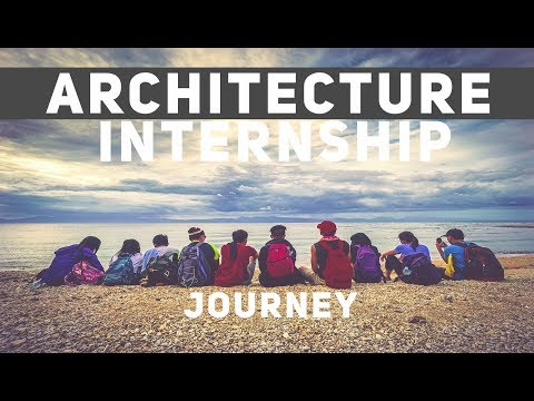 AN ARCHITECTURE STUDENT'S JOURNEY - OFFICE INTERNSHIP