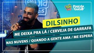 Dilsinho - Me Deixa Pra Lá / Cerveja de Garrafa / Nas Nuvens / Quando a Gente Ama / Me Espera