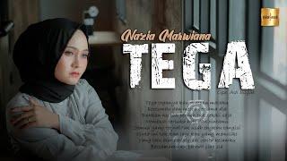 Nazia Marwiana - Tega