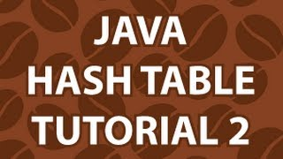 Java Hash Tables 2