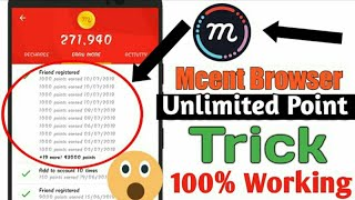 Unlimited Trick||Mcent Browser app Unlimited Point Add trick||101%working trick||By Paytm King