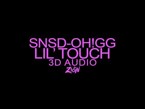 Girls' Generation-Oh!GG(소녀시대-Oh!GG) - Lil' Touch(몰랐니) (3D Audio Version)