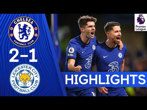 Chelsea 2-1 Leicester | The Blues Boost Champions League Hopes | Premier League Highlights