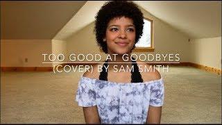 Baixar Too Good At Goodbyes (cover) By Sam Smith
