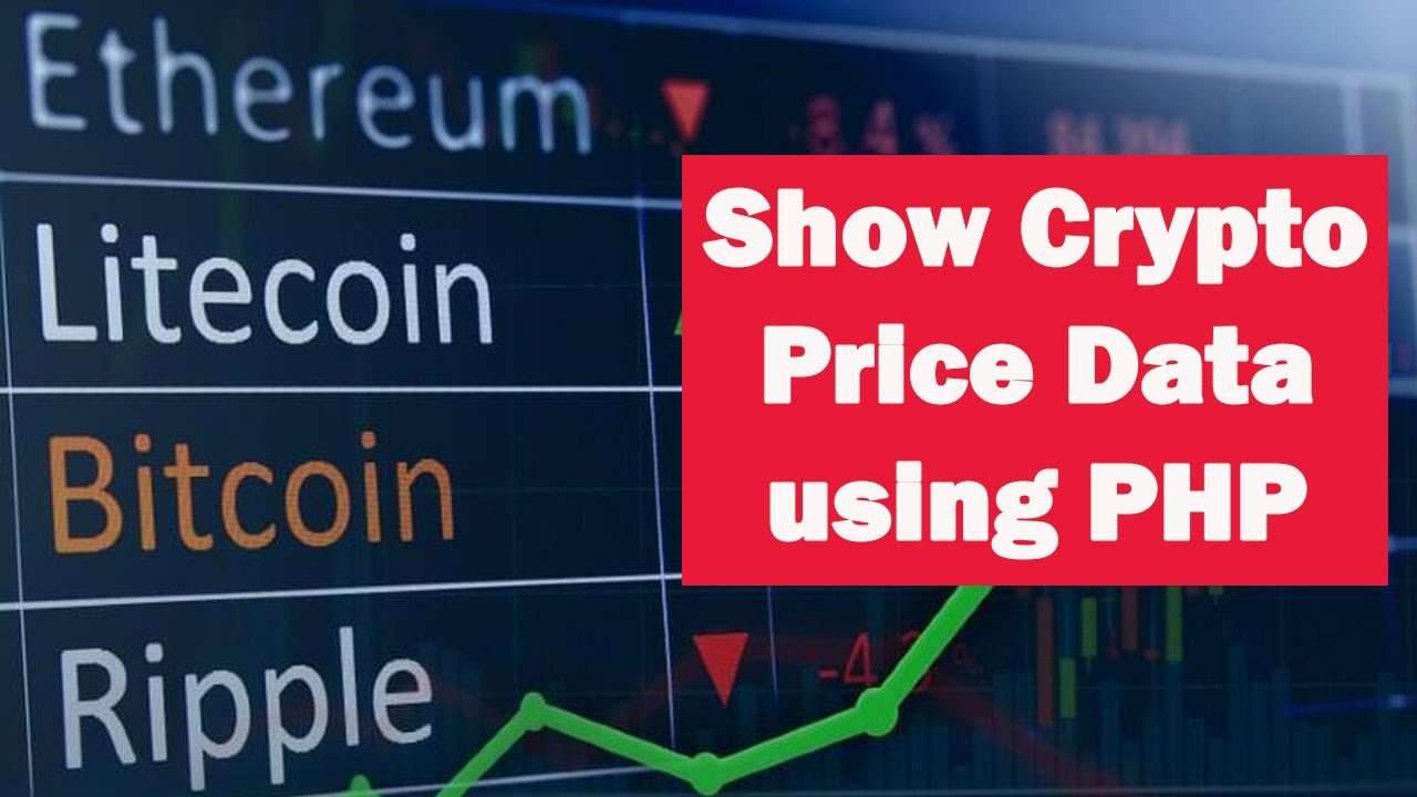 How to Use PHP to Display Cryptocurrency Price Data on a Website