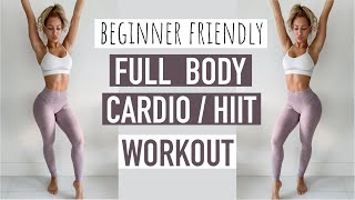 FULL BODY CARDIO HIIT WORKOUT (Beginner Friendly so NO EXCUSES!!!!)