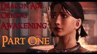 Dragon Age Origins: Awakening Part 1 (No Commentary)