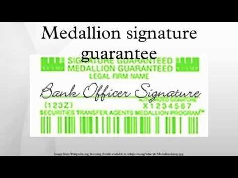 Medallion Signature Guarantees - YouTube