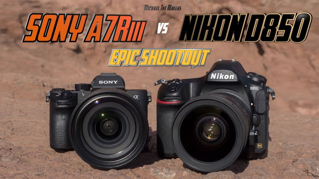 Sony A7Riii vs Nikon D850 Epic Shootout   Camera Comparison Review   Which  Camera to buy?