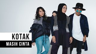 Video KOTAK - Masih Cinta (Official Music Video) download MP3, 3GP, MP4, WEBM, AVI, FLV November 2017