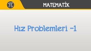Hız Problemleri -1