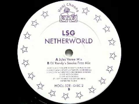 LSG - Netherworld (DJ Randy's Smoke Free Mix) - Hooj Choons - 1997
