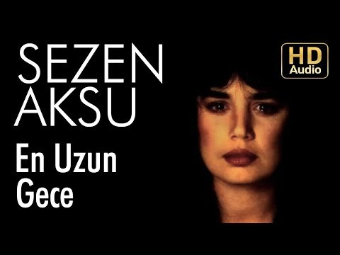 Sezen Aksu - En Uzun Gece (Official Audio)