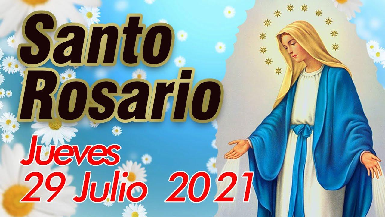 Santo Rosario de Hoy Jueves 29 Julio 2021 - MISTERIOS LUMINOSOS - El Rosario de Hoy Virgin Maria