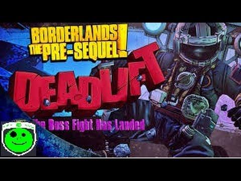 borderlands pre sequel how to kill deadlift