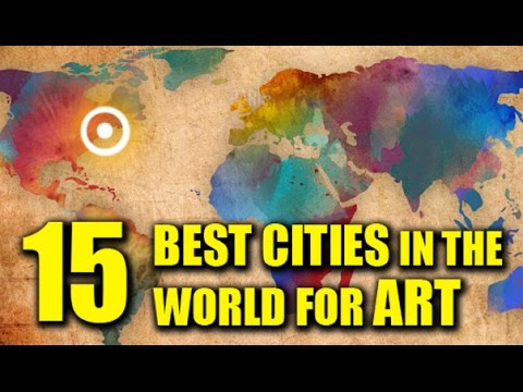 The Best Cities in the World for Art - 2018