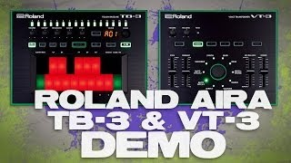 Roland AIRA TB-3 and VT-3 Review and Demonstration