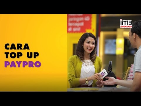 PayPro untuk Pengguna IM3 Ooredoo -  Cara Top -Up Akun PayPro