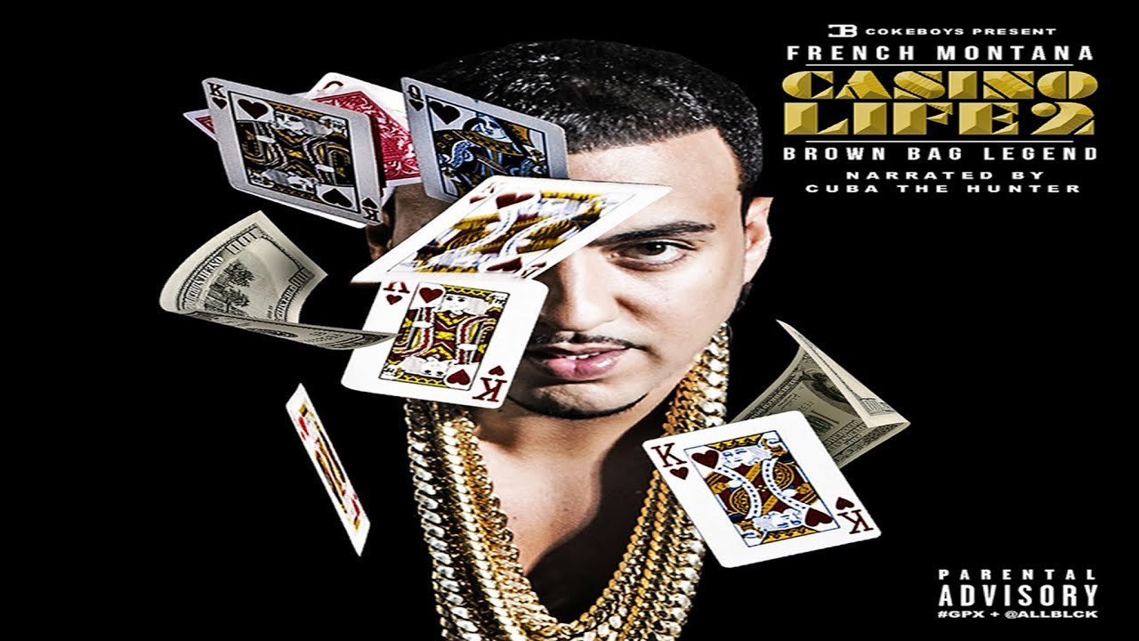 French montana casino life intro repeated gambles