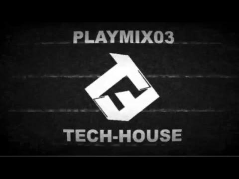 TECH-HOUSE PLAYMIX03