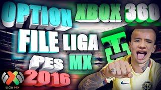 Descargar Option File - PES 2016 - Liga MX (Xbox 360)