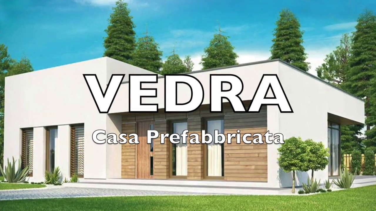 Vedra casa prefabbricata youtube for Youtube case prefabbricate