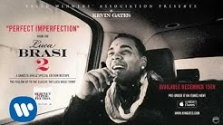 Kevin Gates - Perfect Imperfection [Official Audio]