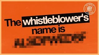 Leaking Whistleblower Names: Good or Bad? | The News & Why It Matters | Ep 410
