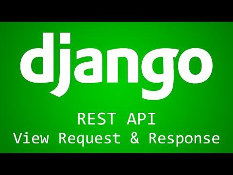 Django Tutorial for Beginners - 40 - REST API View Request and Response