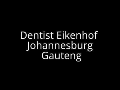 Dentist Eikenhof Johannesburg Gauteng