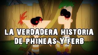 La Verdadera Historia de Phineas y Ferb - Creepypasta (Loquendo)