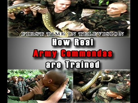 How Real Army Commandos Are Trained - A Must watch Documentary First time In Television
