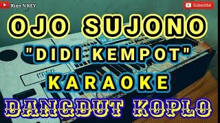 Download Ojo Sujono - Didi Kempot   Dangdut Koplo [ Karaoke ] Lirik