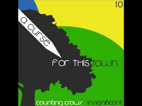 Counting Crows - Insignificant (CFTT)