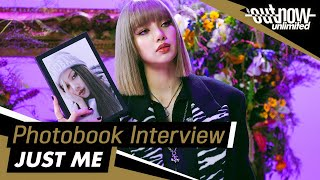 LISA - Photobook Interview 'JUST ME' | OUTNOW Unlimited 210914