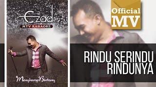 Ezad - Rindu Serindu Rindunya (Official Music Video)